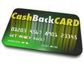 Cash Back Credit Card Incentives Reward Charge Money Royalty Free Stock Photo