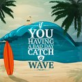 Catch a wave surfboard poster vacation travel or postcard vector illustration Stock Photo
