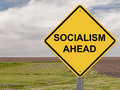 Caution - Socialism Ahead Royalty Free Stock Photo