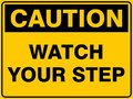 Caution Watch Your Step Royalty Free Stock Photo
