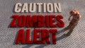 Caution zombies alert d sign Stock Image