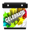 Celebrate Word on Wall Calendar Holiday Royalty Free Stock Photo