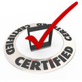 Certified ring word check mark box approved license symbol a with the and a red in a to illustrate the product or company has been Stock Photo