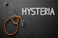 Chalkboard with Hysteria. 3D Illustration. Royalty Free Stock Photo