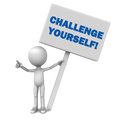 Challenge yourself words large banner held up little d man pointing viewer white background Stock Images