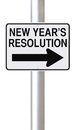 Change for the better a road sign indicating new year s resolution Royalty Free Stock Photos