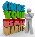 Change your bad habits thinker adapting good qualities success words in d letters beside a wondering how to turn negative into Royalty Free Stock Image