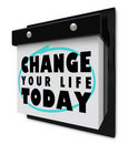 Change Your Life Today - Wall Calendar Royalty Free Stock Images