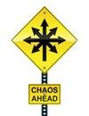 Chaos ahead sign