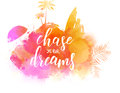 Chase your dreams travel concept background. Royalty Free Stock Photo