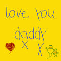 Child's note - love you daddy Royalty Free Stock Images