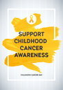 Childhood Cancer Awareness Poster. Yellow Brush Strokes and Frame Illustrate the Problem. Childhood cancer awareness symbol Royalty Free Stock Photo