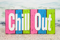 Chill out a sign for summer beach season Royalty Free Stock Photography