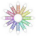 Choice arrows different choices opportunities uncertainty the word on many pointing in directions symbolizing for your career your Stock Photos