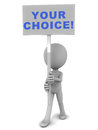 Choice concept your words on a banner held up by a little man Royalty Free Stock Photo