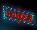 Choices concept illustration depicting an illuminated neon sign with a Royalty Free Stock Photography