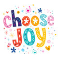 Choose joy decorative type lettering design Stock Images