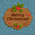 Christmas board with holly berry vector illustration of Royalty Free Stock Photography