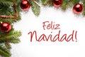 Christmas decorations with Christmas greeting in Spanish `Feliz Navidad!` Merry Christmas!