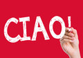 Ciao written on the wipe board Royalty Free Stock Photo