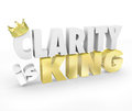 Clarity is king d words simple communication message understand and gold crown to illustrate the power of a and clear in Royalty Free Stock Photography