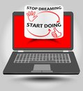 Classic laptop with motivation label on red display. Stop dreaming, start doing - motivation inscription on rolled paper. Vector E