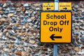 Close-up of sign for school drop off only Royalty Free Stock Photo