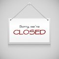 Closed hanging sign board on the white wall vector illustration Royalty Free Stock Photo