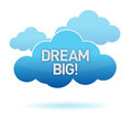 Cloud and dream big text Stock Photo