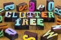 Clutter free junk trash organize mess organizer chaos