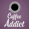 Coffee Addict Lettering Background