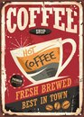 Coffee shop retro tin sign with coffe cup and promotional message