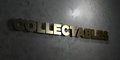 Collectables - Gold Text On Bl...