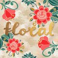 Colorful hand drawn floral card with word floral, flowers, curls, leaves isolated