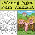 Coloring Pages: Farm Animals. Three little cute pigs are near the fence on the farm.