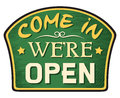 Come in we are open sign were symbol Stock Image