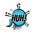 Comic text huh speech bubble pop art Royalty Free Stock Photo