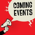 Coming Events business concept Royalty Free Stock Photo