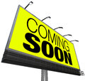 Coming soon billboard announces new opening store event the words on a large outdoor on a yellow background advertises a grand Royalty Free Stock Image