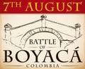 Commemorative Boyaca`s Bridge in Hand Drawn Style for Colombian Holiday, Vector Illustration
