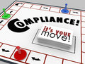 Compilance board game follow rules regulations laws compliance word on a with cards reading it s your move to illustrate learning Royalty Free Stock Images
