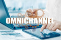 The concept of Omnichannel between devices to improve the performance of the company. Innovative solutions in business Royalty Free Stock Photo