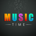 Concept of stylish text of Music Time. Royalty Free Stock Photo