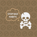 Concept on theme stop bad habits Royalty Free Stock Photo