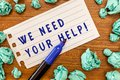Conceptual hand writing showing We Need Your Help. Business photo showcasing Service Assistance Support Avail Benefit Royalty Free Stock Photo