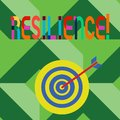 Conceptual hand writing showing Resilience. Business photo text Capacity to recover quickly from difficulties