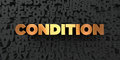 Condition - Gold text on black background - 3D rendered royalty free stock picture Royalty Free Stock Photo