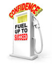 Confidence fuel up succeed gas pump powers confident attitude to symbolizes the need to shore your to overcome a challenge achieve Stock Photos