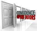 Confidence opens doors words in doorway a door opening and the illustrating the opportunity made possible by believing yourself Royalty Free Stock Photography