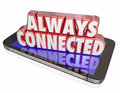 Always connected new mobile smart cell phone network connection words in red d letters on a or to illustrate a constant or Royalty Free Stock Photos